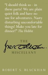 The J.R.R. Tolkien Miscellany (Literary Miscellany) - Robert S. Blackham