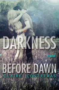 Darkness Before Dawn (Darkness, #2) - Claire Contreras