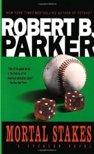 Mortal Stakes - Robert B. Parker