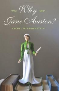 Why Jane Austen? - Rachel Brownstein