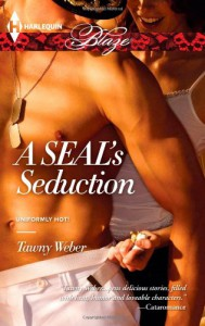 A SEAL's Seduction - Tawny Weber