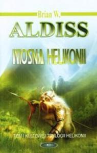 Wiosna Helikonii - Brian W. Aldiss