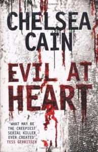Evil at Heart - Chelsea Cain