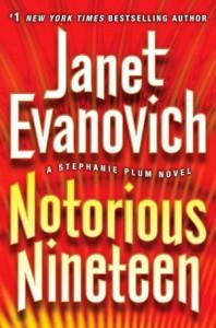 Notorious Nineteen (Stephanie Plum, #19) - Janet Evanovich