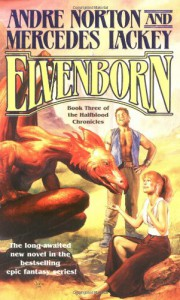Elvenborn - Andre Norton, Mercedes Lackey