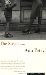 The Street: A Novel - Ann Petry