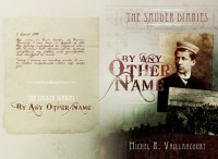 The Sauder Diaries - By Any Other Name - Michel R. Vaillancourt
