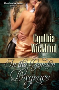 In the Garden of Disgrace - Cynthia Wicklund