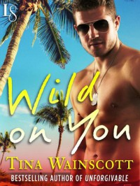 Wild on You - Tina Wainscott