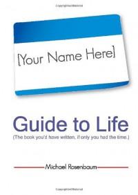 Your Name Here Guide to Life - Michael Rosenbaum