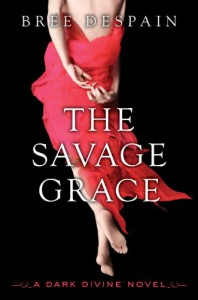 The Savage Grace - Bree Despain