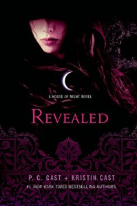 Revealed: A House of Night Novel (House of Night Novels) - Kristin Cast, P.C. Cast