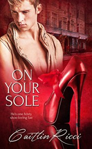 On Your Sole - Caitlin Ricci