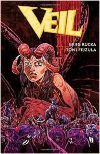 Veil - Greg Rucka, Toni Fejzula