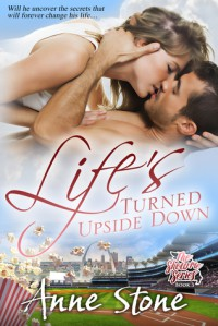 Life's Turned Upside Down - Anne  Stone