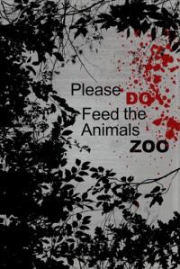 Please Do Feed the Animals Zoo - Tabitha Short