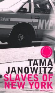 Slaves of New York (Bloomsbury Classic Reads) - Tama Janowitz