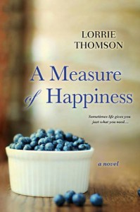 A Measure of Happiness - Lorrie Thomson