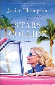 Stars Collide: A Novel (Backstage Pass) - Janice A. Thompson