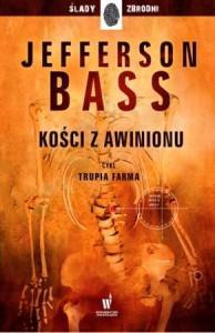 Kości z Awinionu - Jefferson Bass