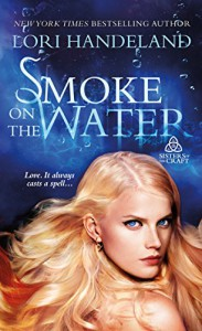 Smoke on the Water (Sisters of the Craft) - Lori Handeland