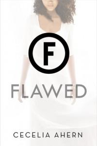 Flawed - Cecelia Ahern