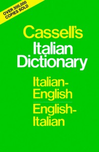 Cassell's Italian Dictionary (Thumb-Indexed Version): Italian-English English-Italian - Piero Rebora, Francis Michael Guercio, Arthur Lawrence Hayward