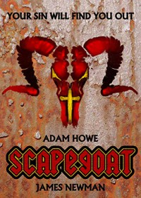 Scapegoat - Adam Howe, James R. Newman