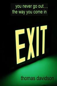 Exit - Thomas Davidson