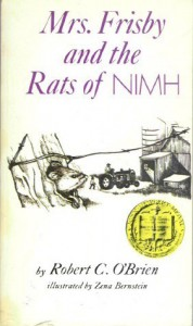 Mrs. Frisby and the Rats of NIMH - Robert C. O'Brien
