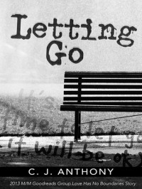 Letting Go - C. J. Anthony