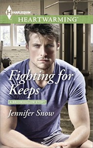 Fighting for Keeps (A Brookhollow Story) - Jennifer Snow