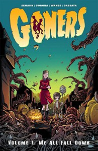 Goners Volume 1: We All Fall Down - Jacob Semahn, Jorge Corona
