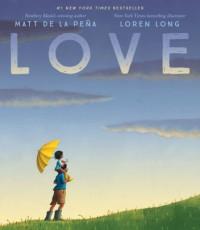 Love - Matt de la Peña, Loren Long