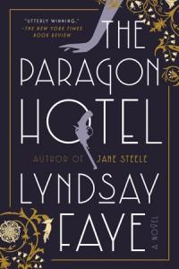 The Paragon Hotel - Lyndsay Faye