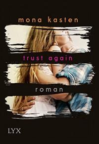Trust Again (Again-Reihe) - Mona Kasten