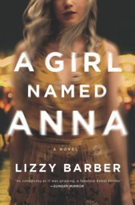 A Girl Named Anna - Lizzy Barber