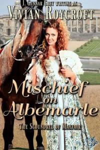 Mischief on Albemarle - Vivian Roycroft