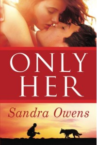 Only Her (A K2 Team Novel) - Sandra Owens