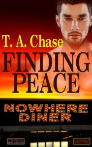 Nowhere Diner: Finding Peace - T. A. Chase