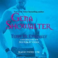 Tempt Me Eternally - Gena Showalter