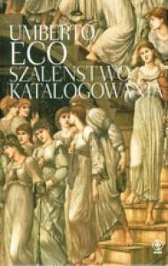 Szaleństwo katalogowania - Umberto Eco