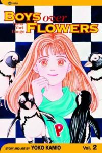 Boys Over Flowers: Hana Yori Dango, Vol. 2 - Yoko Kamio, 神尾葉子