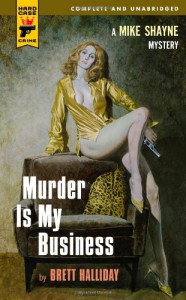 Murder Is My Business (Mike Shayne Mysteries) - Brett Halliday