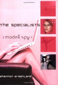 Model Spy - Shannon Greenland (S. E. Green)