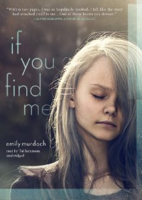 If You Find Me - Emily Murdoch, Tai Sammons