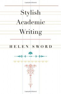 Stylish Academic Writing - Helen Sword