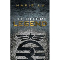 Life Before Legend (Legend, #0.5) - Marie Lu