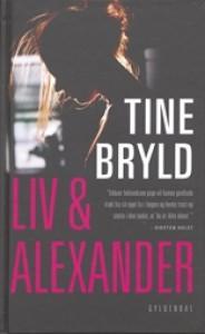 Liv og Alexander - Tine Bryld