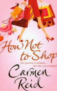 How Not To Shop - Carmen Reid